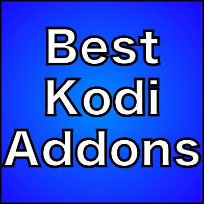 10 Best Kodi Addons Currently: April 2018