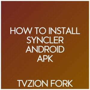 how to install syncler android apk