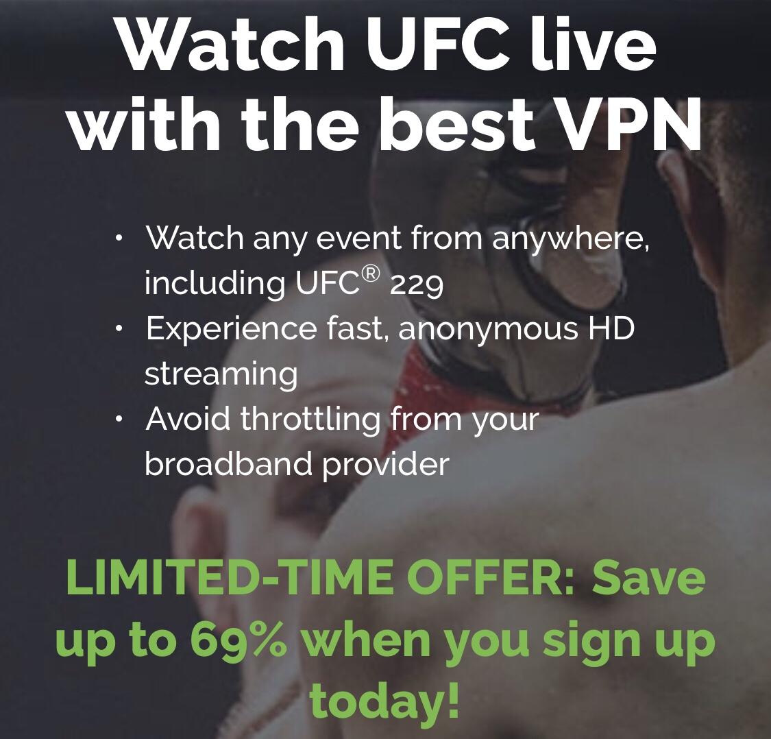 Click Here to Get a VPN For UFC 229: McGregor vs Khabib