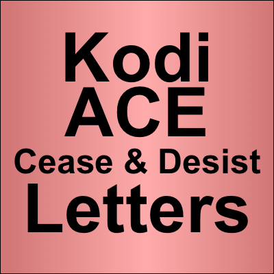 kodi ace cease and desist letters summary
