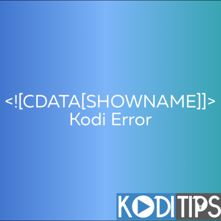 Details: TV Shows Showing CDATA[SHOW NAME] Error